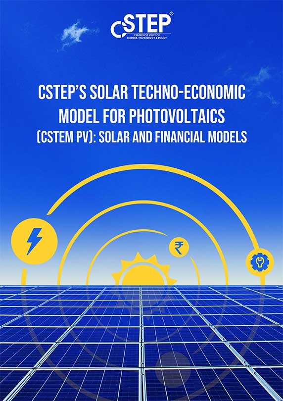 CSTEP's Solar Techno-Economic Model for Photovoltaics (CSTEM PV): Solar and Financial Models