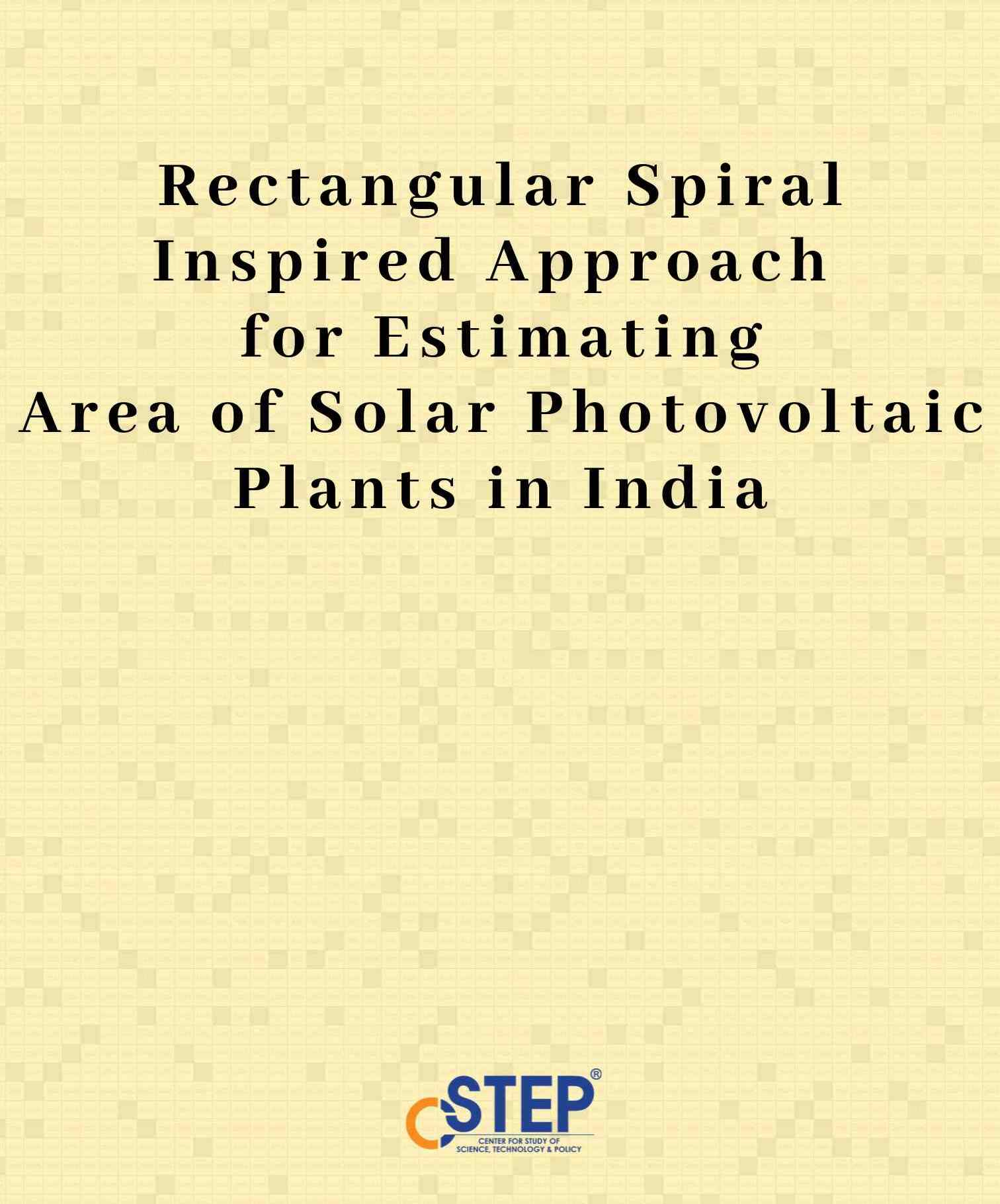 Rectangular Spiral Inspired Approach for Estimating Area of Solar Photovoltaic Plants in India
