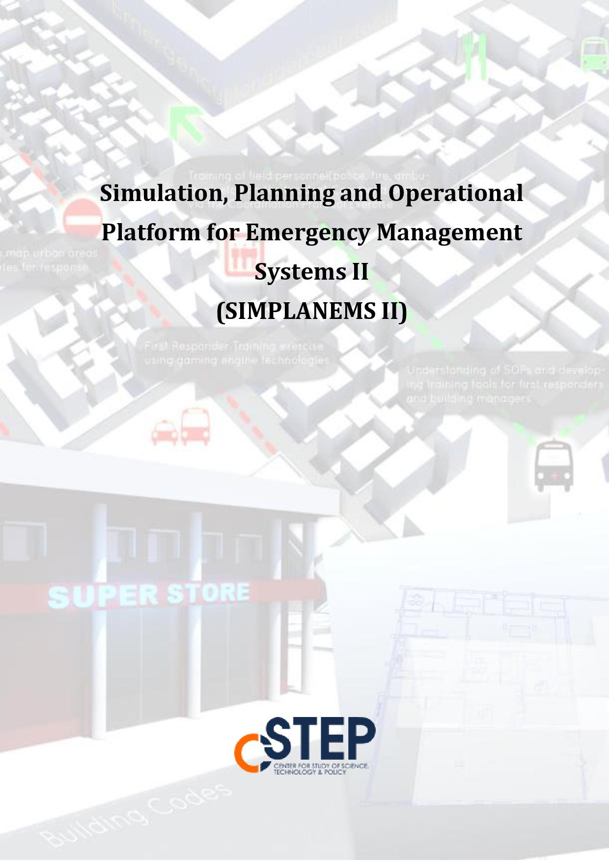 Simulation, Planning and Operational Platform for Emergency Management Systems II (SIMPLANEMS II)