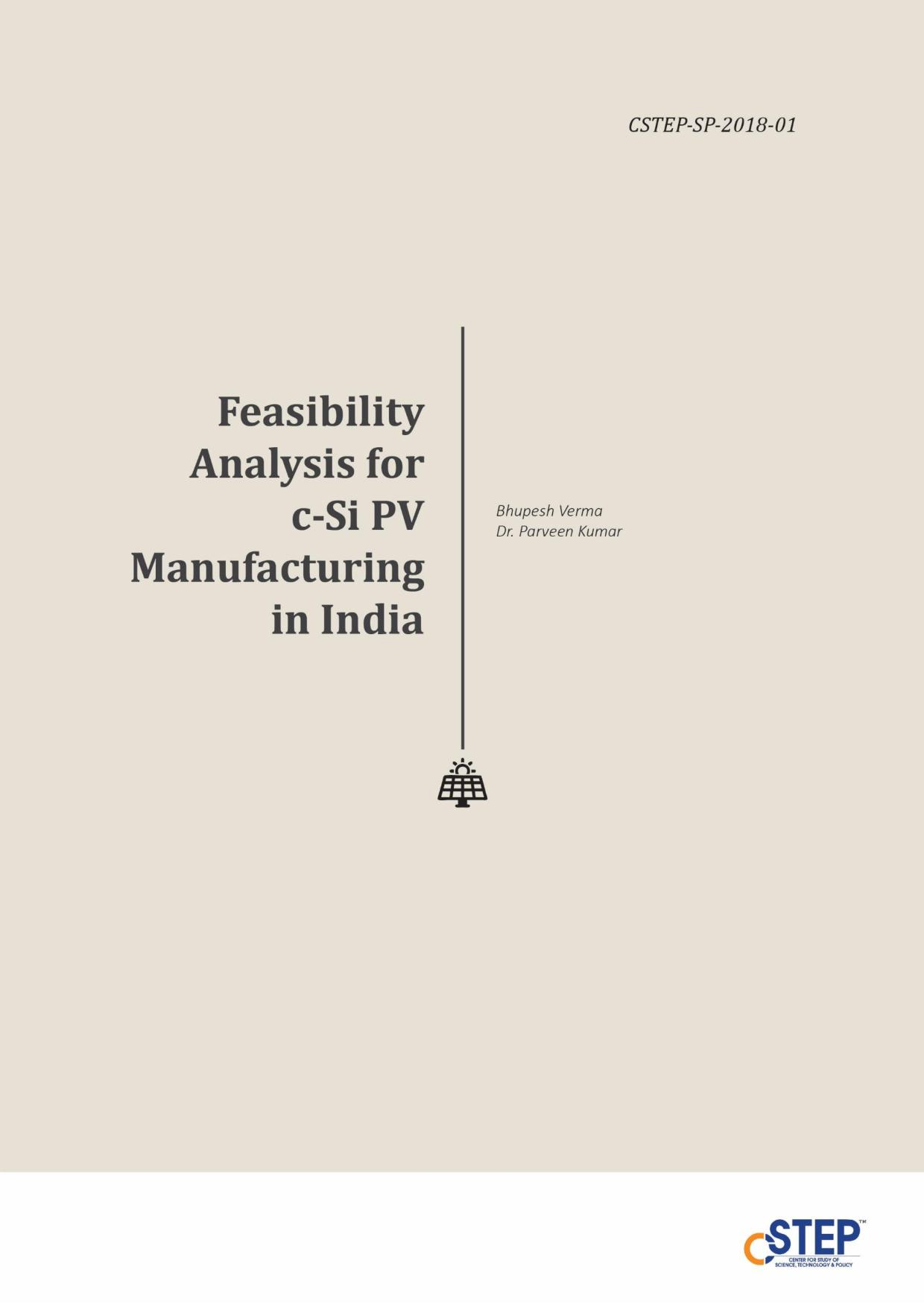 Feasibility Analysis for c-Si PV Manufacturing in India