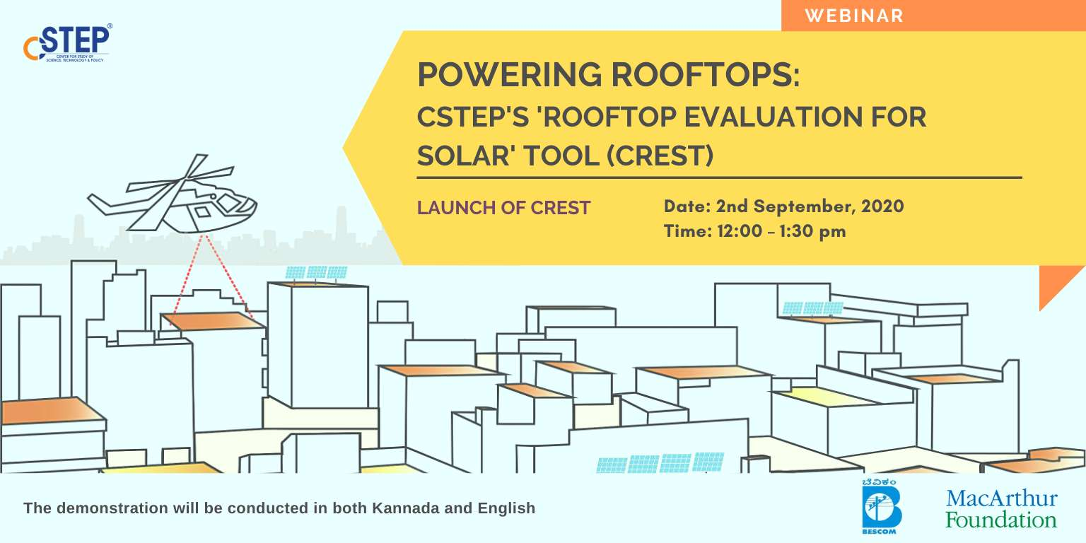 Launch: 'CSTEP's Rooftop Evaluation for Solar Tool' (CREST)